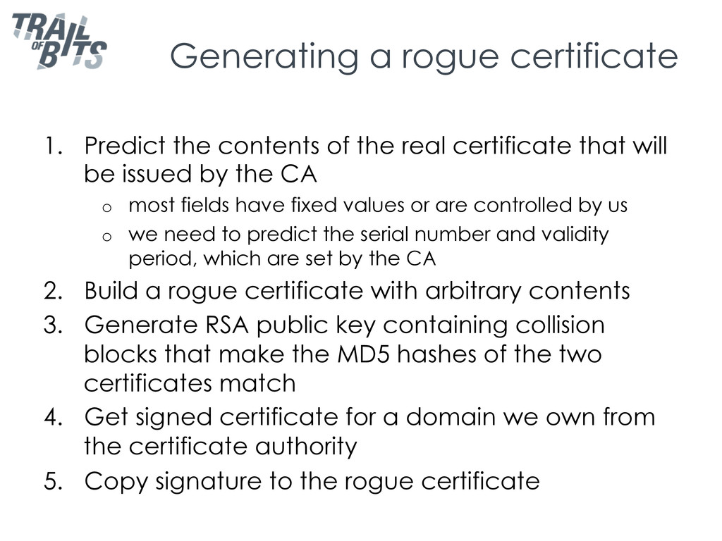 Generating a rogue certificate 1.  Predict the ...