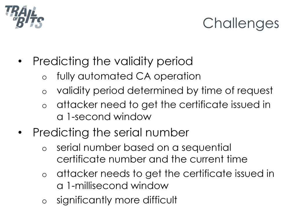 Challenges •  Predicting the validity period o ...