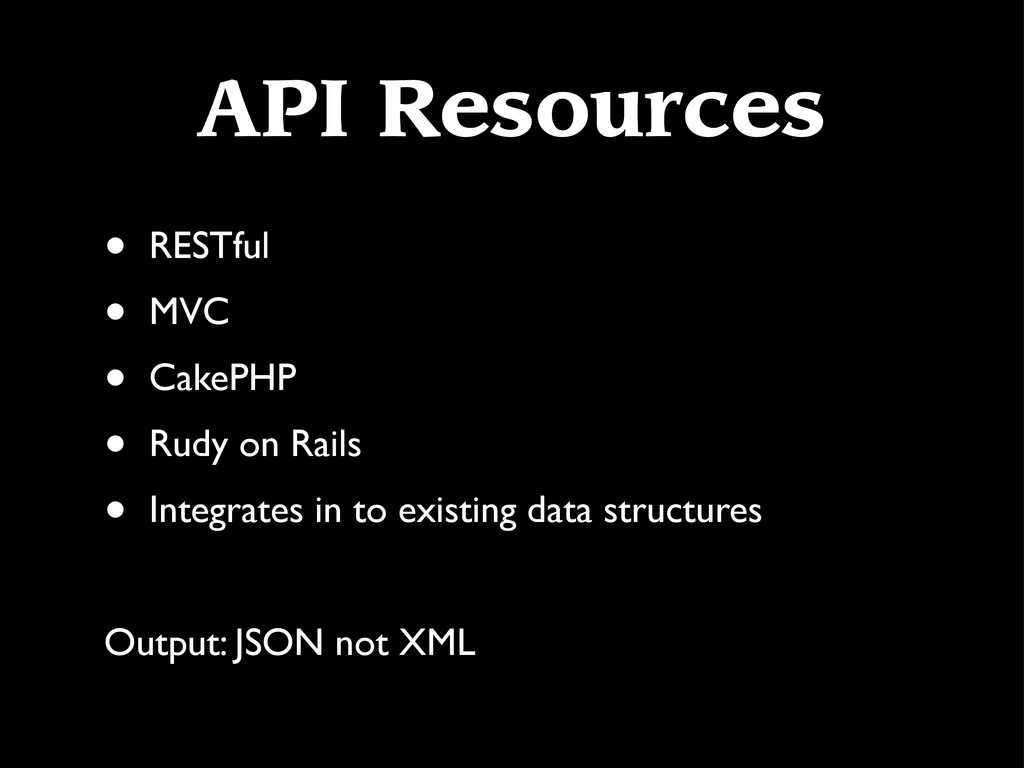 API Resources • RESTful • MVC • CakePHP • Rudy ...