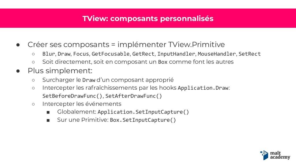 TView: composants personnalisés ● Créer ses com...