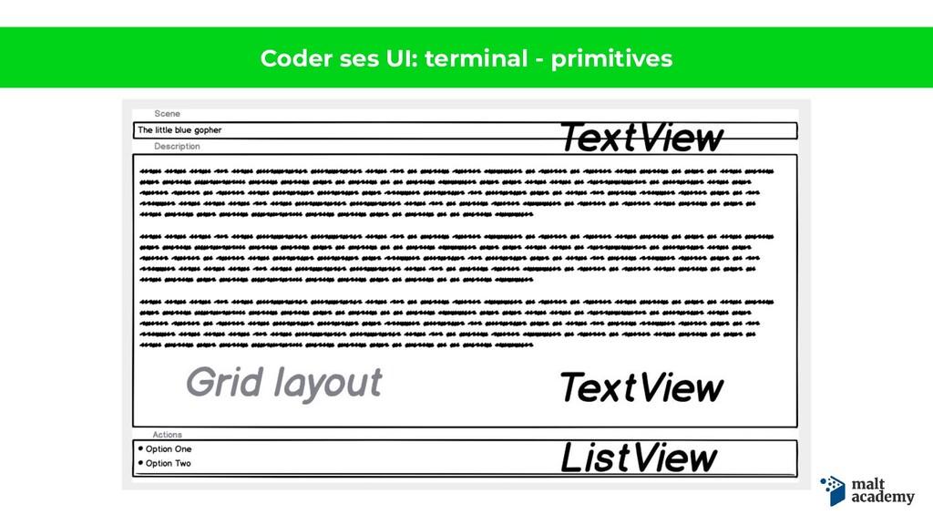 Coder ses UI: terminal - primitives
