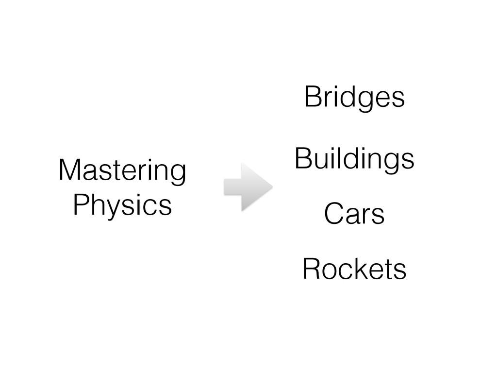Mastering Physics Bridges Buildings Cars Rockets