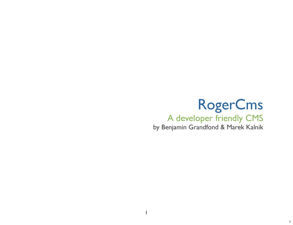 RogerCms A developer friendly CMS by Benjamin G...