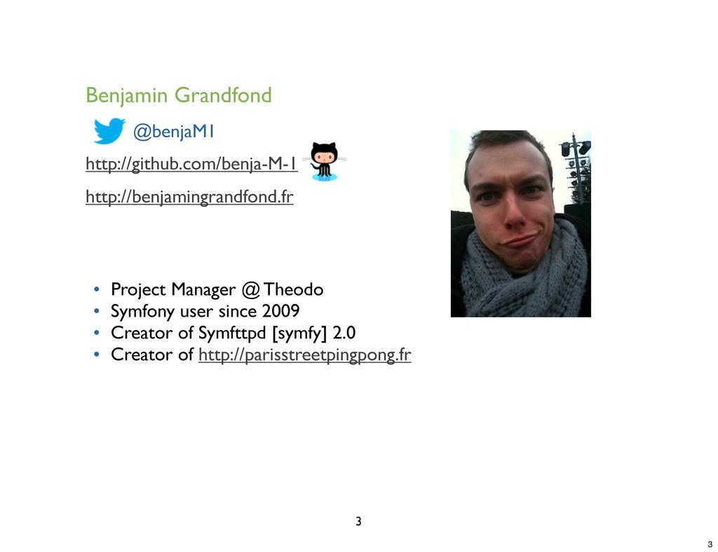 Benjamin Grandfond @benjaM1 http://github.com/b...