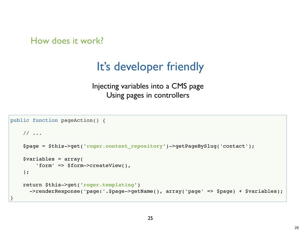 It's developer friendly 25 public function page...