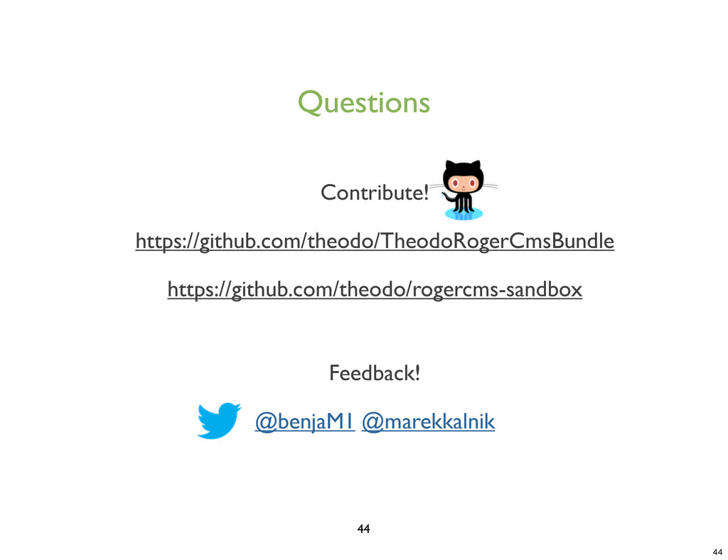 Questions 44 Contribute! https://github.com/the...