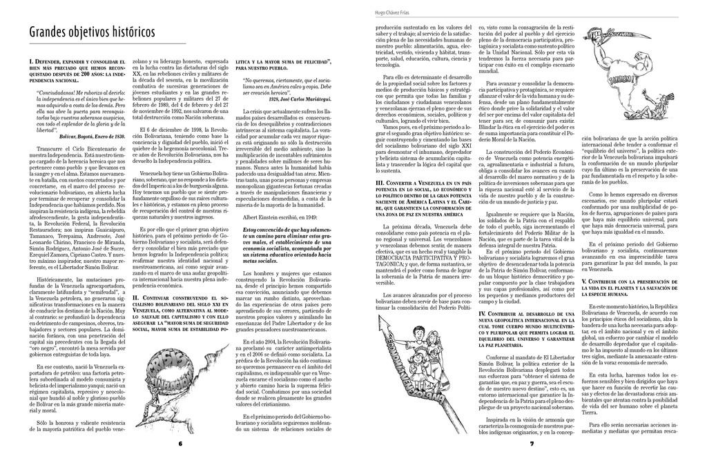 6 Hugo Chávez Frías 7 Grandes objetivos históri...