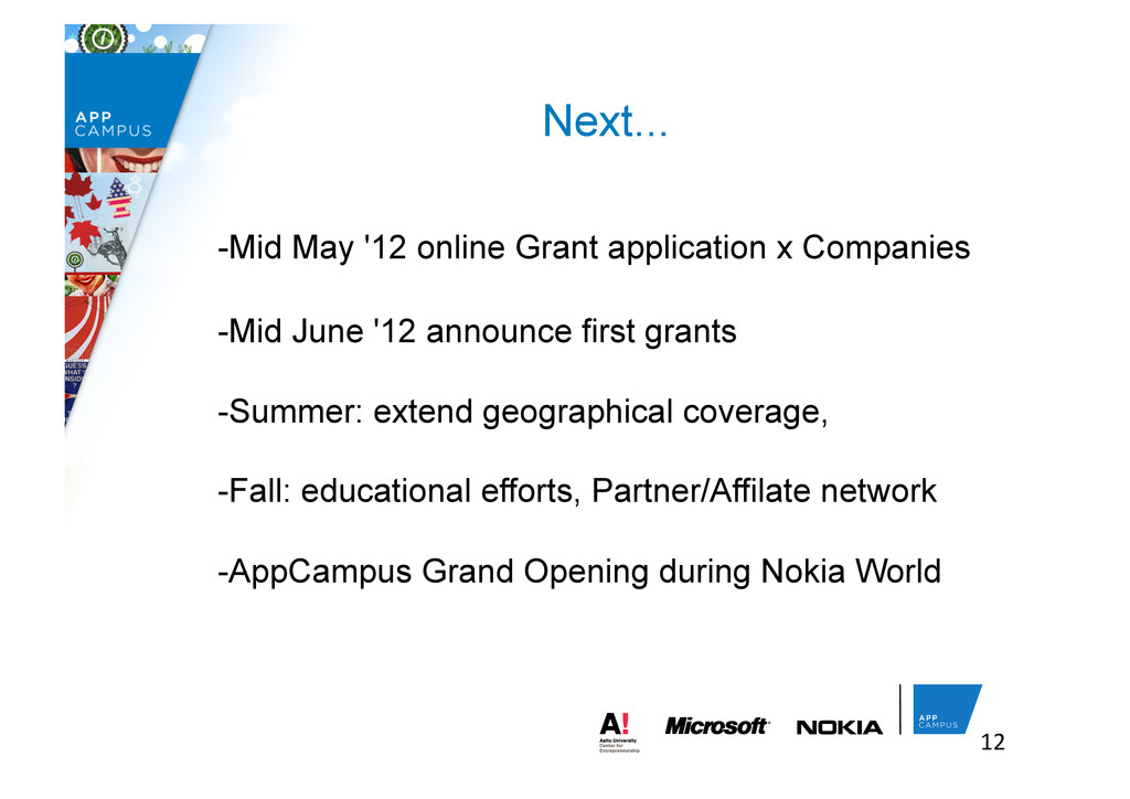 Next... -Mid May '12 online Grant application x...