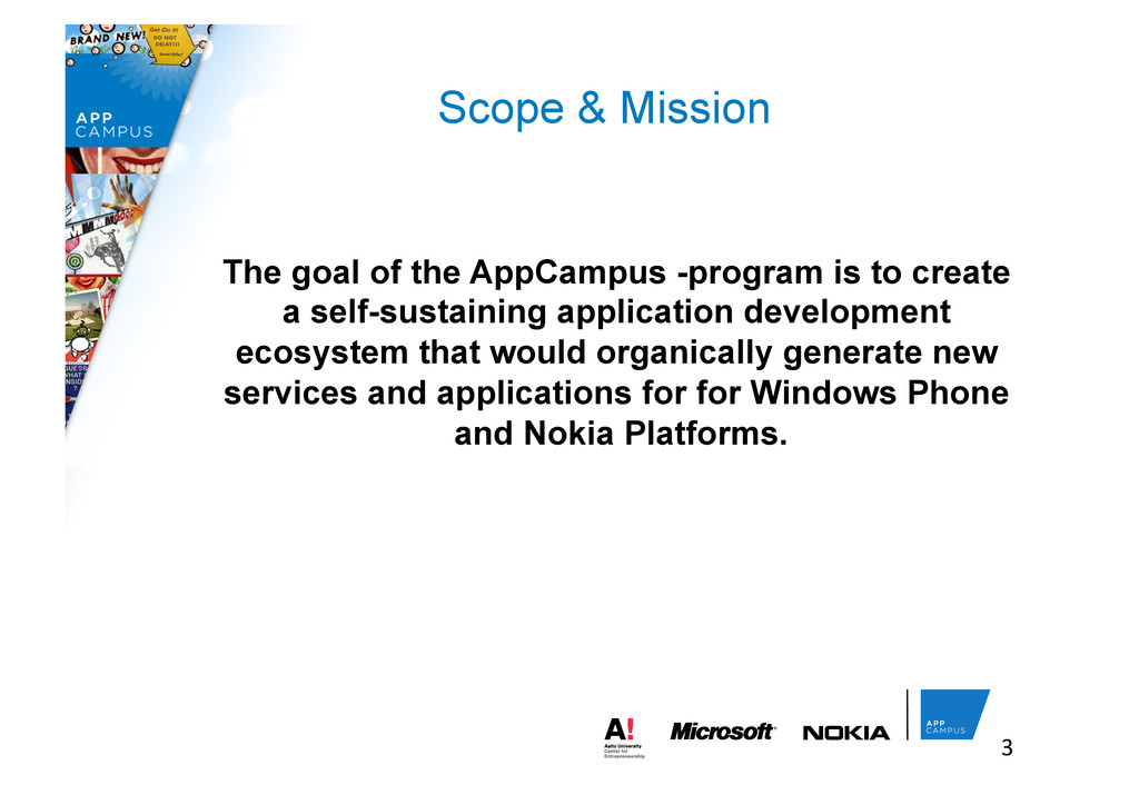 The goal of the AppCampus -program is to create...