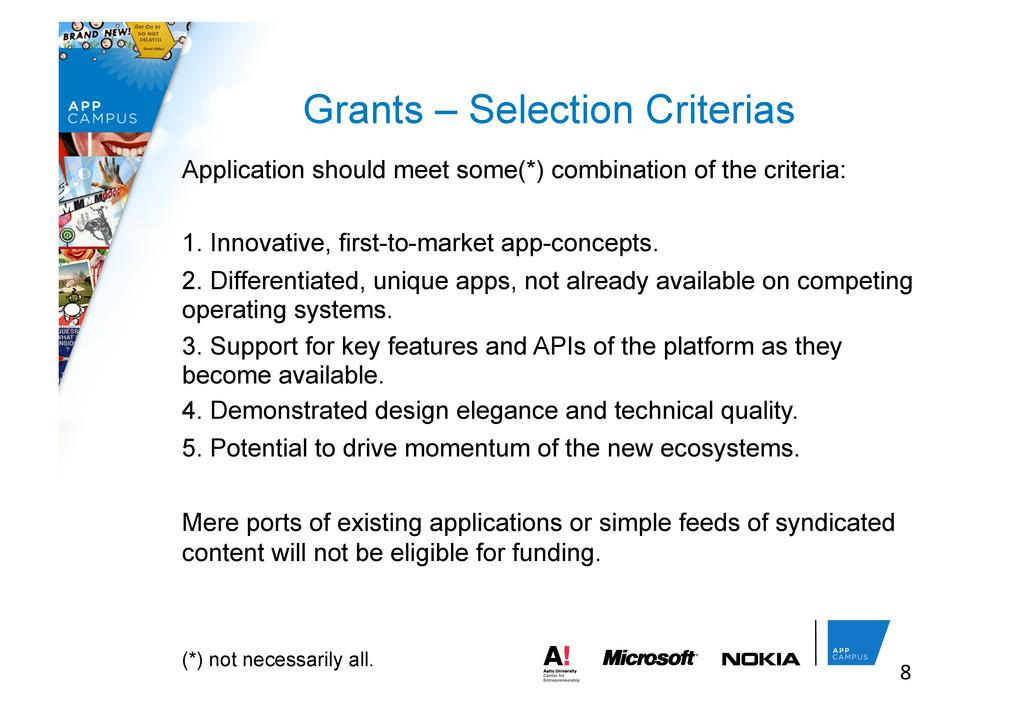 8  Grants – Selection Criterias Application ...