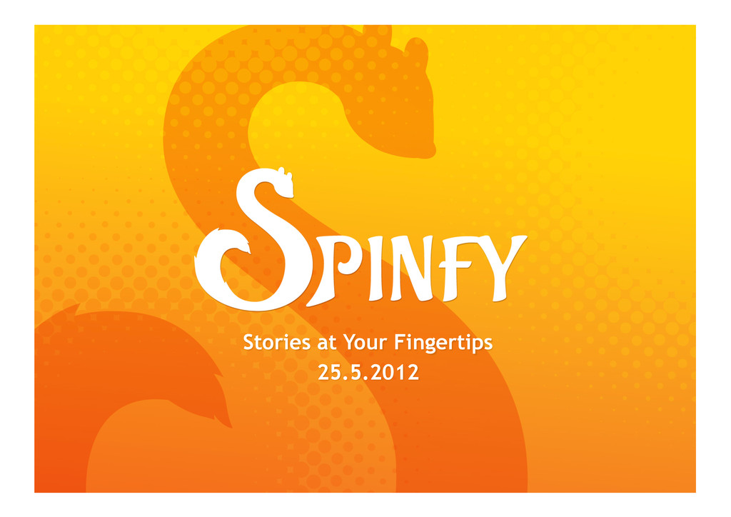 Stories at Your Fingertips 25.5.2012