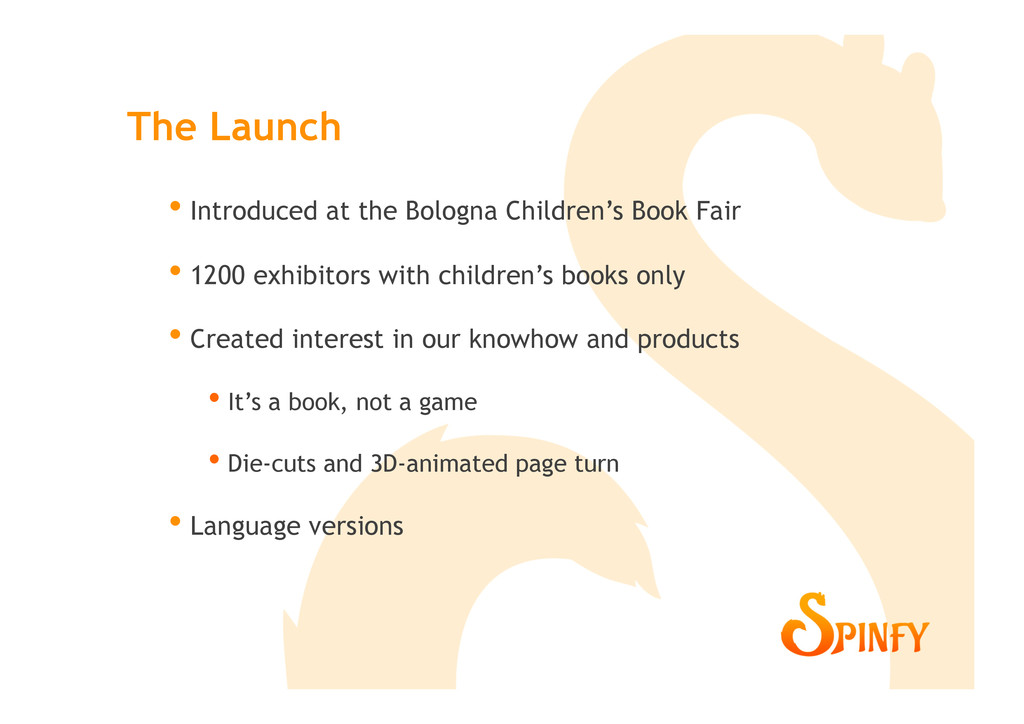 •  Introduced at the Bologna Children's Book Fa...