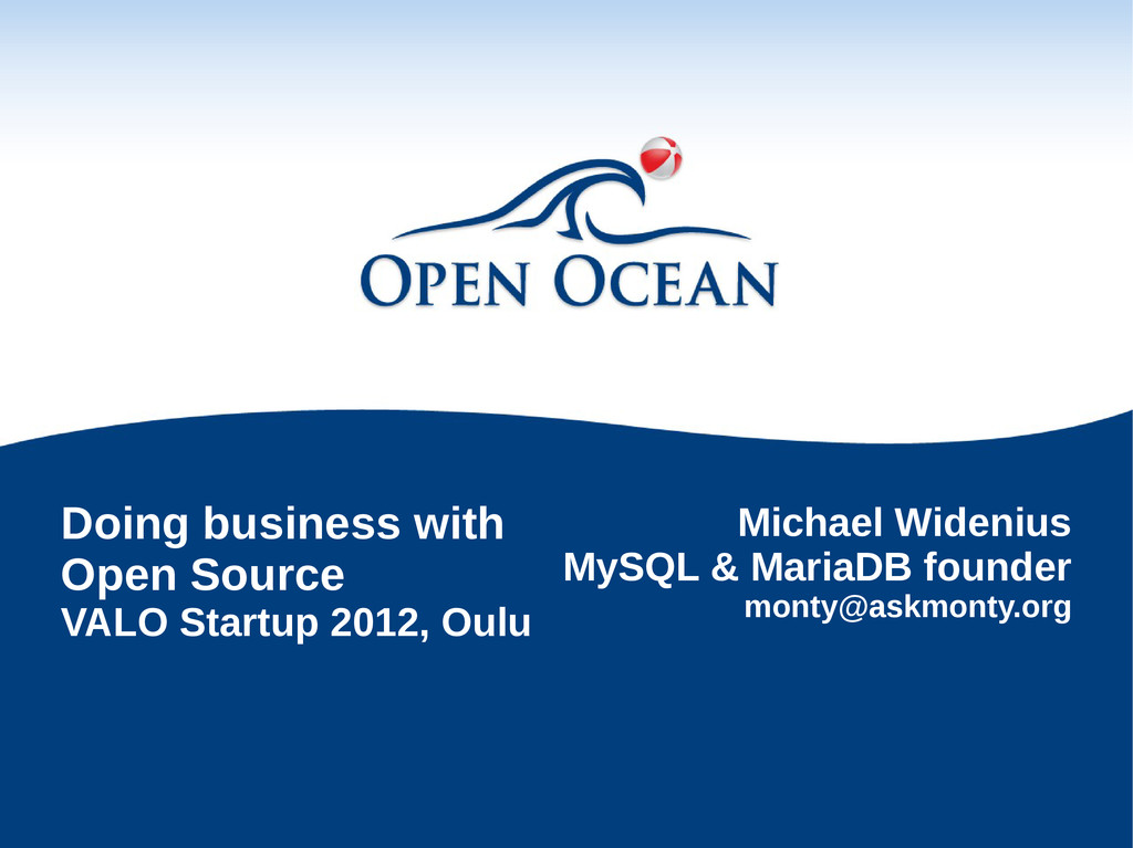 Doing business with Open Source VALO Startup 20...