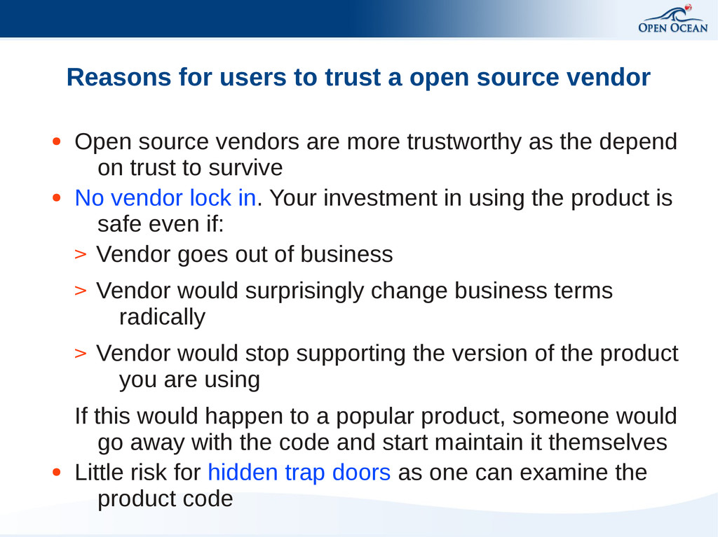 Reasons for users to trust a open source vendor...