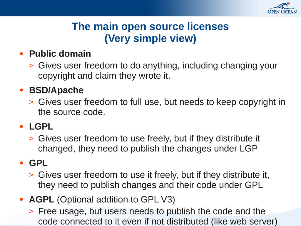 The main open source licenses (Very simple view...