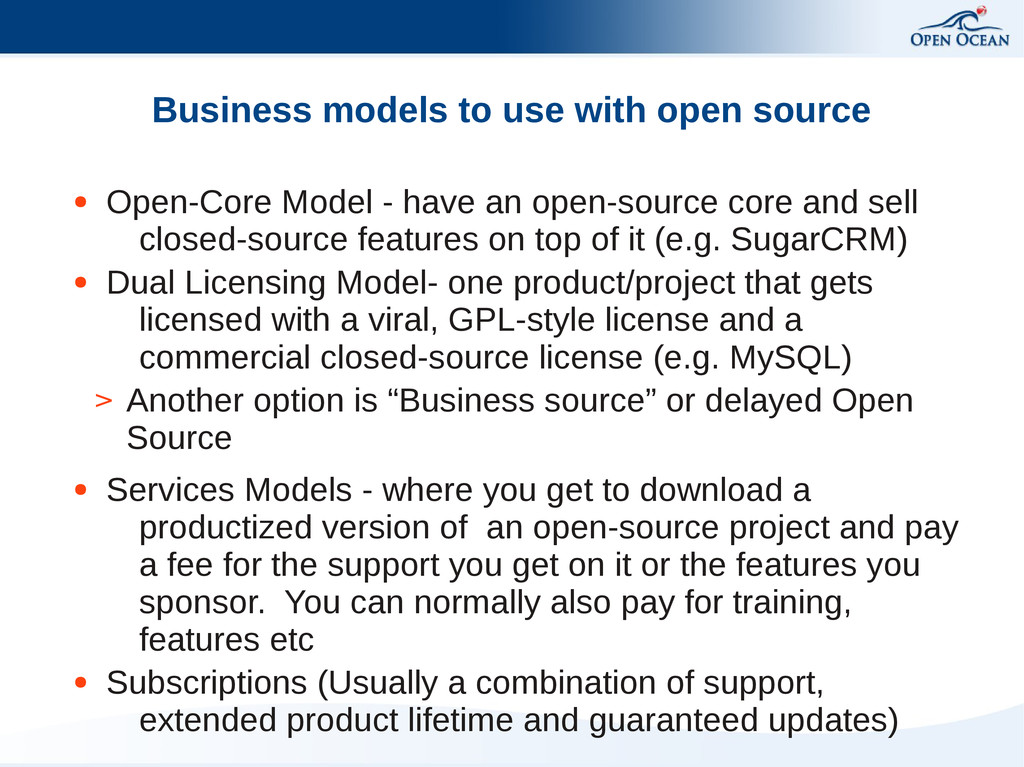 Business models to use with open source ● Open-...