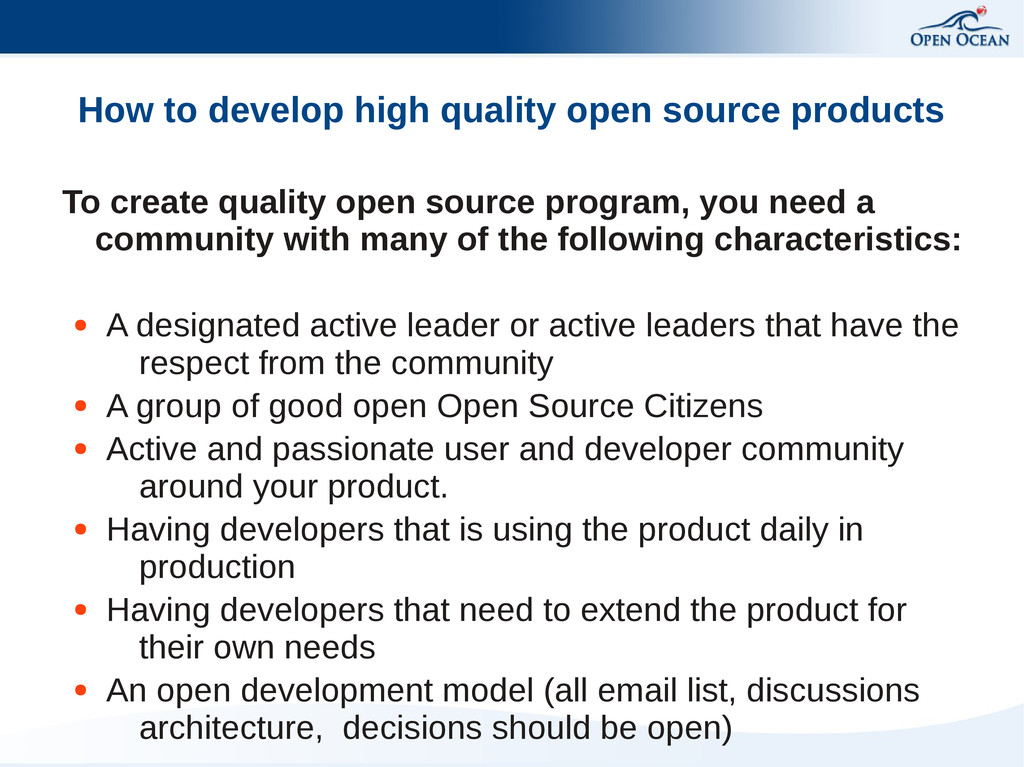 How to develop high quality open source product...
