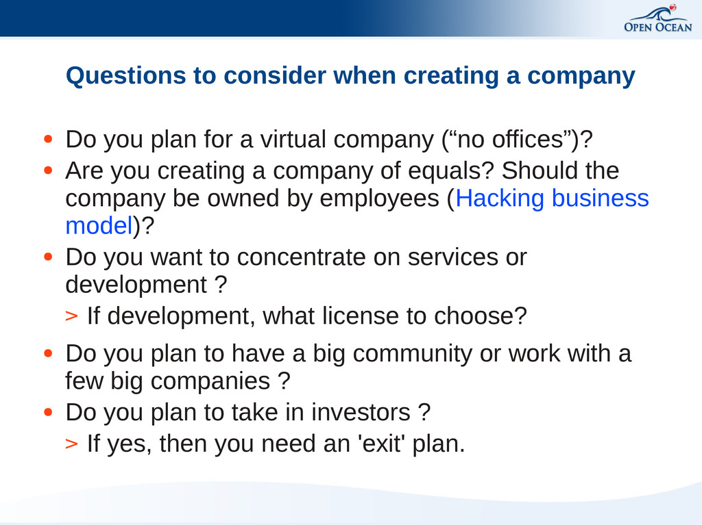 Questions to consider when creating a company ●...