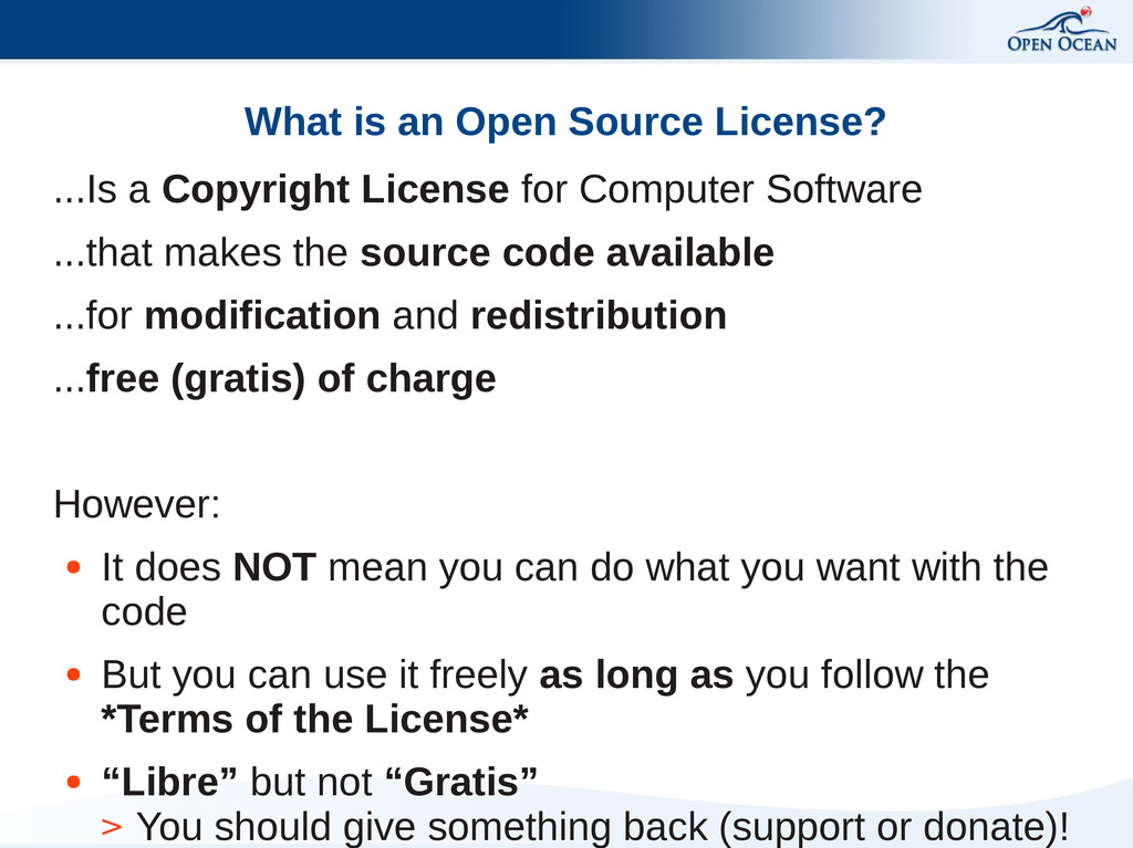 What is an Open Source License? ...Is a Copyrig...