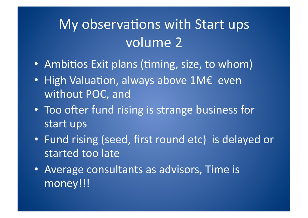 My observa$ons with Start ups  v...