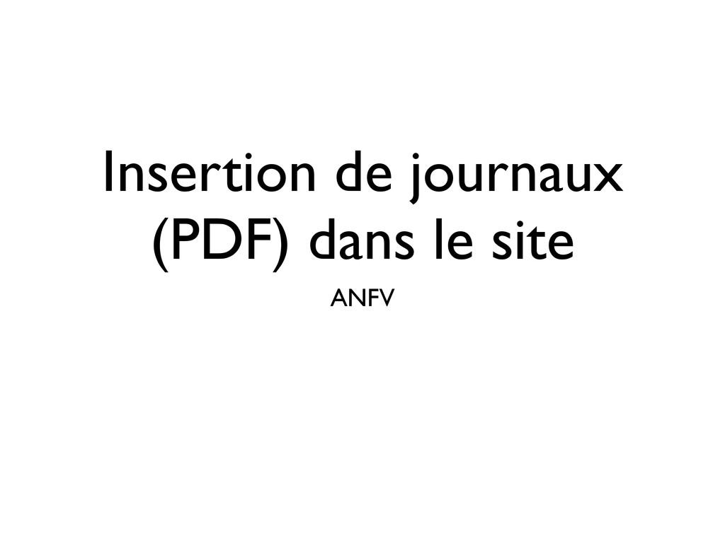 Insertion de journaux (PDF) dans le site ANFV