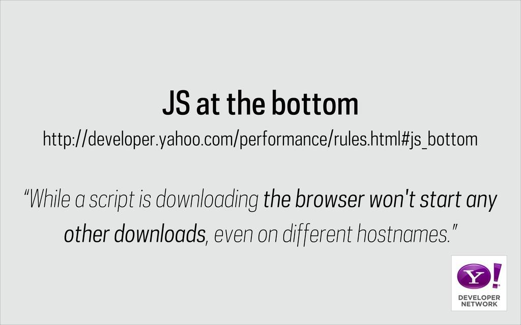 JS at the bottom http://developer.yahoo.com/per...