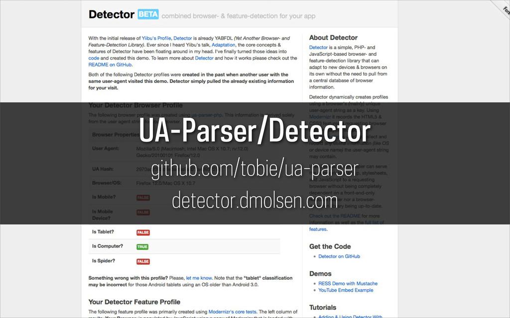 UA-Parser/Detector github.com/tobie/ua-parser d...