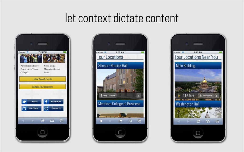 let context dictate content