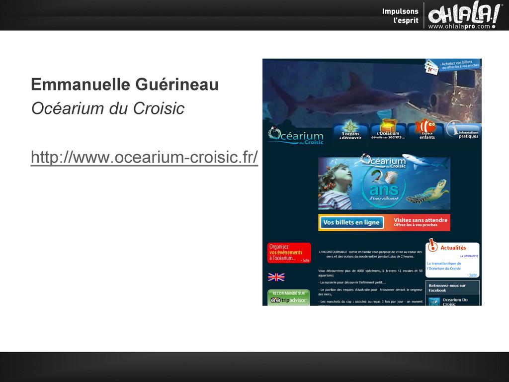 Emmanuelle Guérineau Océarium du Croisic http:/...