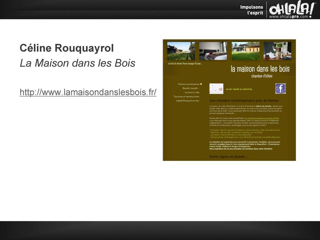 Céline Rouquayrol La Maison dans les Bois http:...