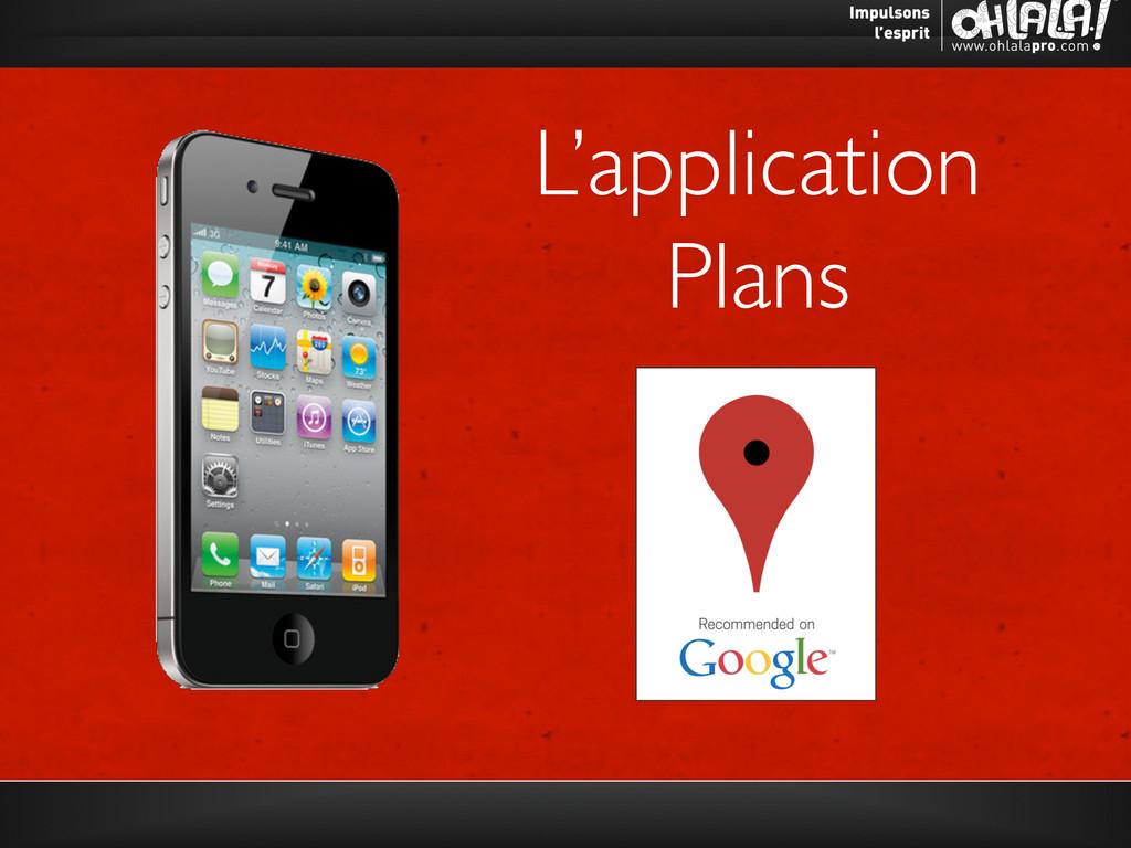 L'application  Plans