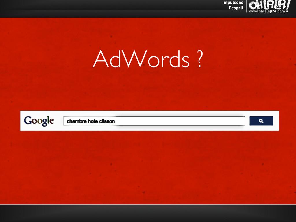 AdWords ?
