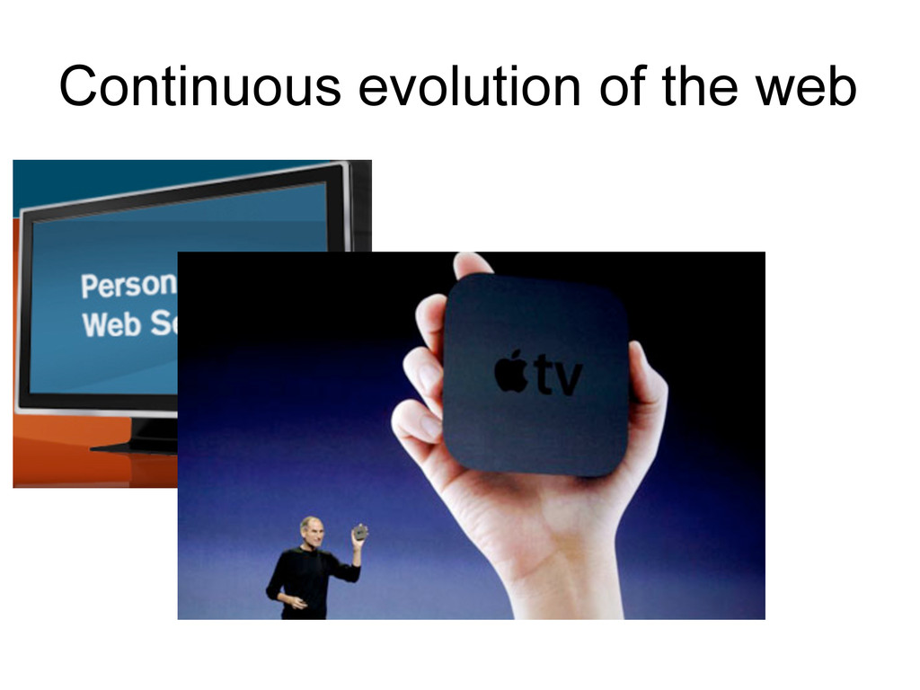 Continuous evolution of the web