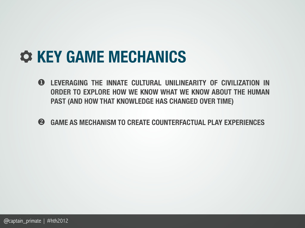 @captain_primate | #hth2012 GAME AS MECHANISM T...