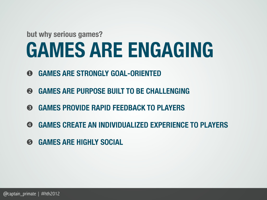 GAMES PROVIDE RAPID FEEDBACK TO PLAYERS   GAM...