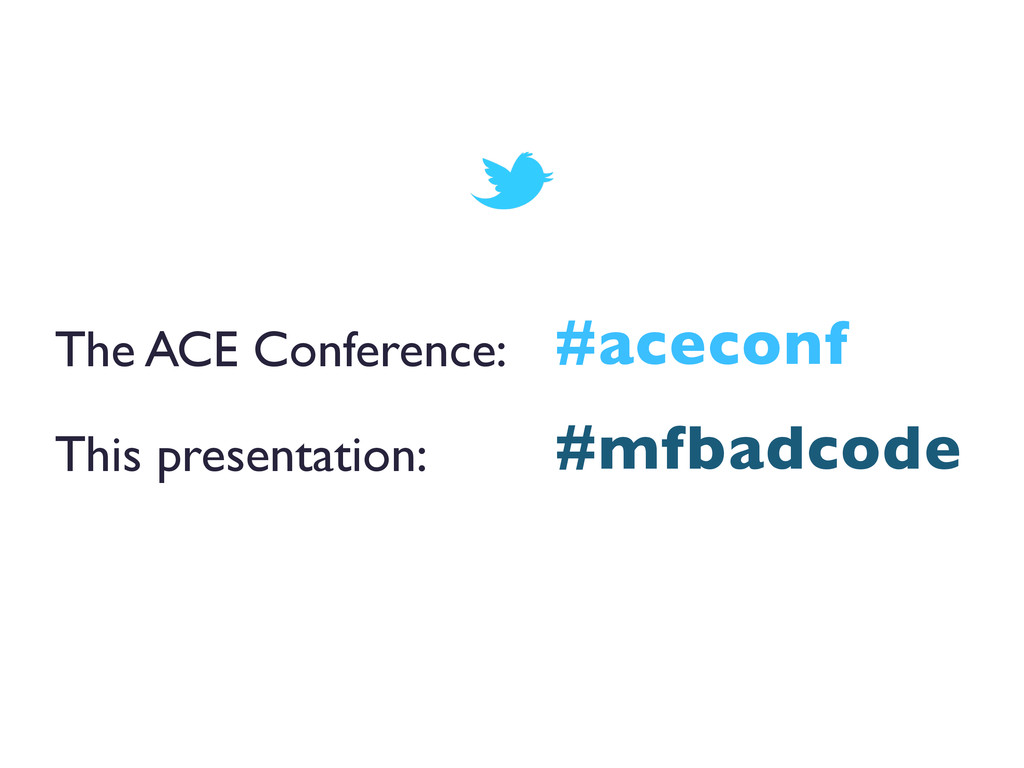The ACE Conference:  This presentation:  #a...