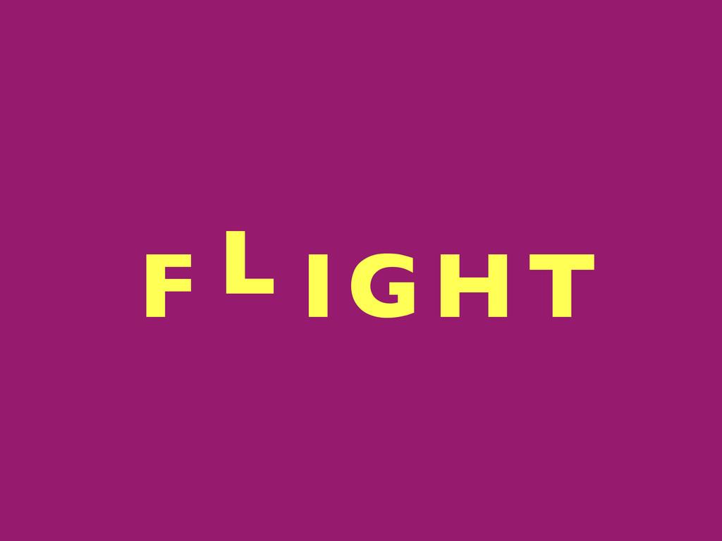 F IGHT  L
