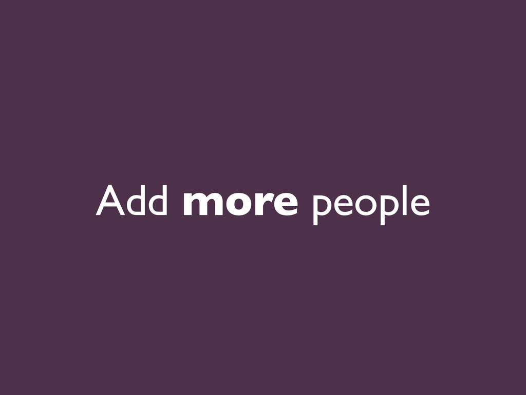 Add more people