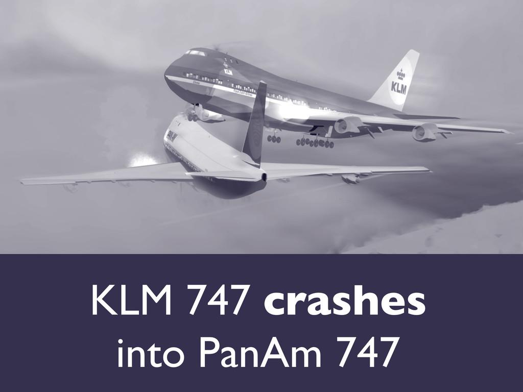 KLM 747 crashes