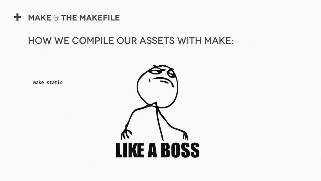 + Make & The Makefile make static How we compil...