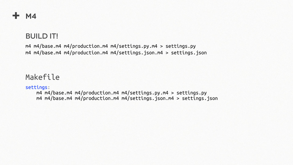 + m4 m4 m4/base.m4 m4/production.m4 m4/settings...