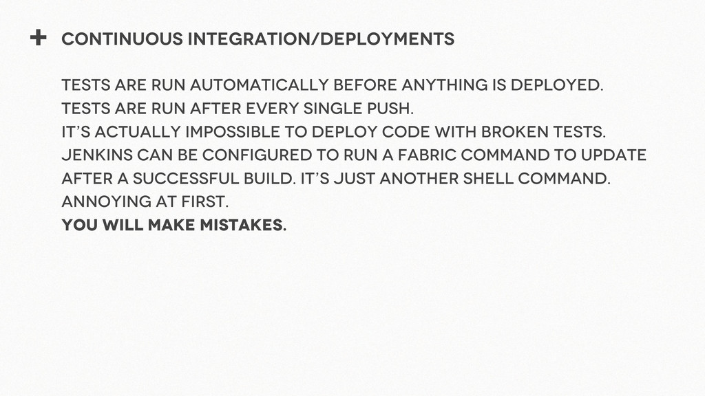 + Continuous Integration/Deployments Tests are ...