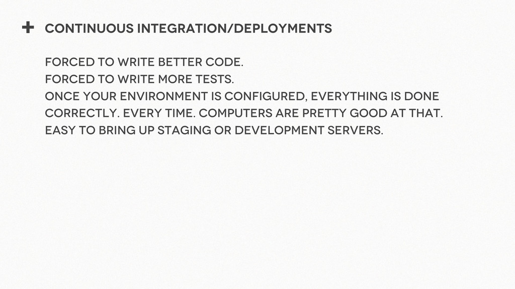+ Continuous Integration/Deployments Forced to ...