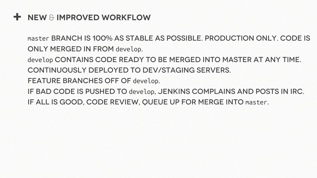 + New & Improved Workflow master branch is 100%...