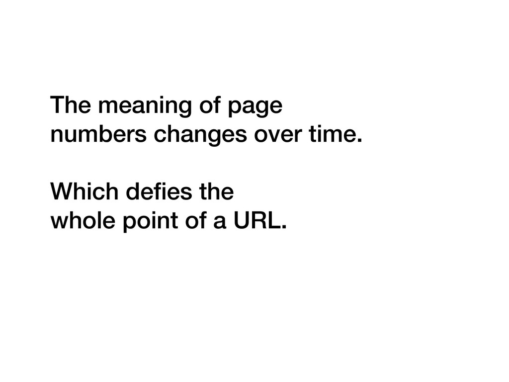 The meaning of page numbers changes over time. ...