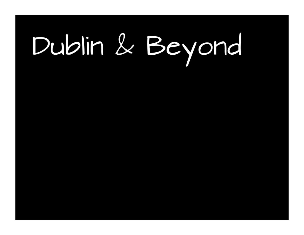 Dublin & Beyond