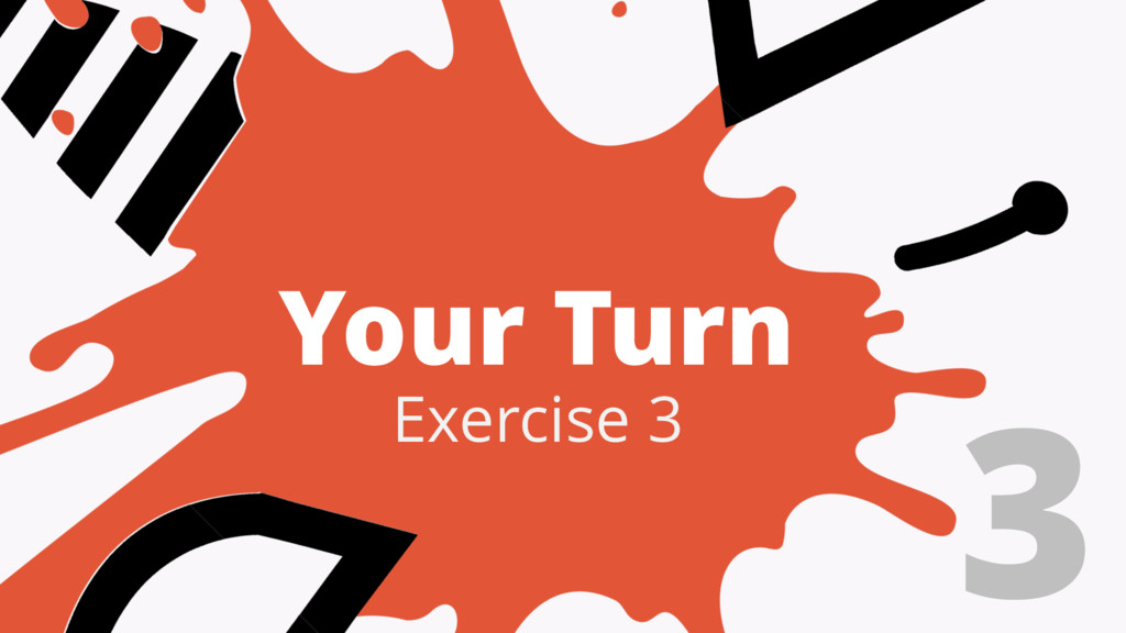 Your Turn 3 Exercise 3