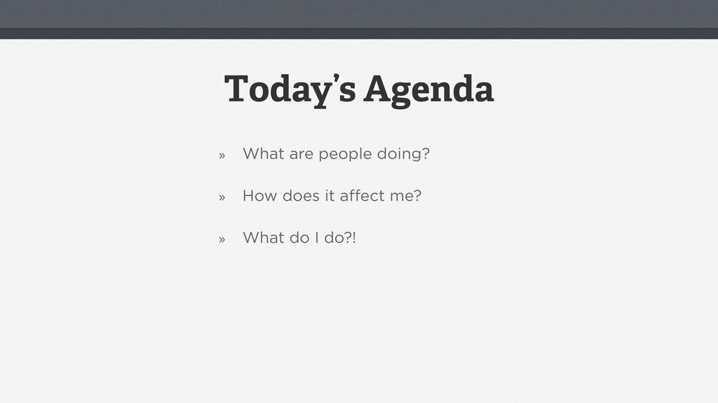 Today's Agenda » What are people doing? » How d...