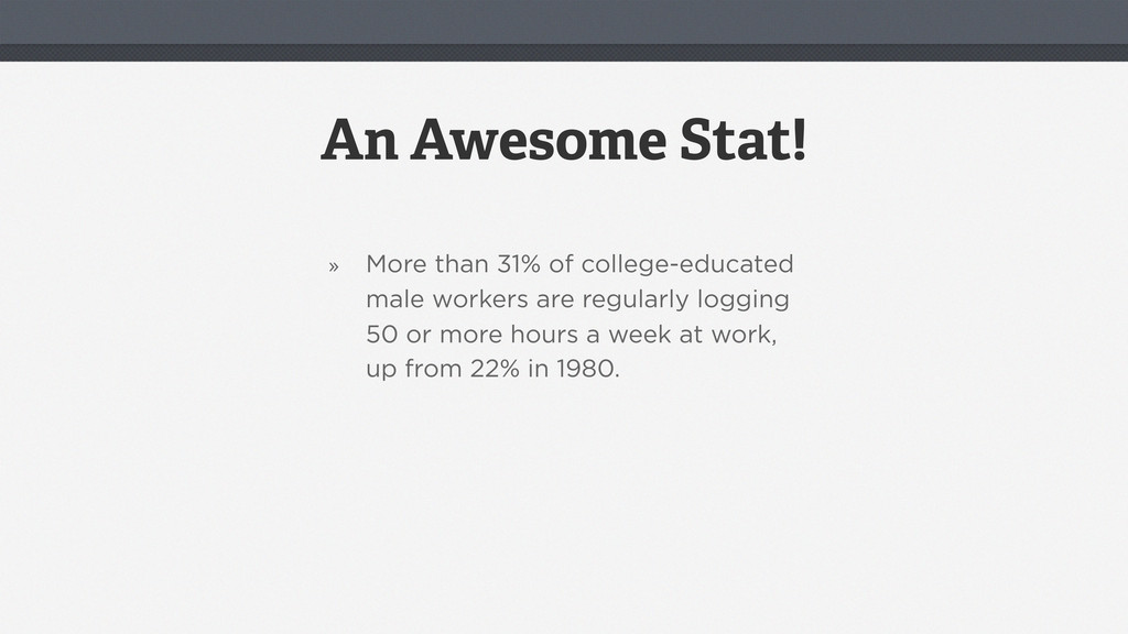 An Awesome Stat! » More than 31% of college-edu...