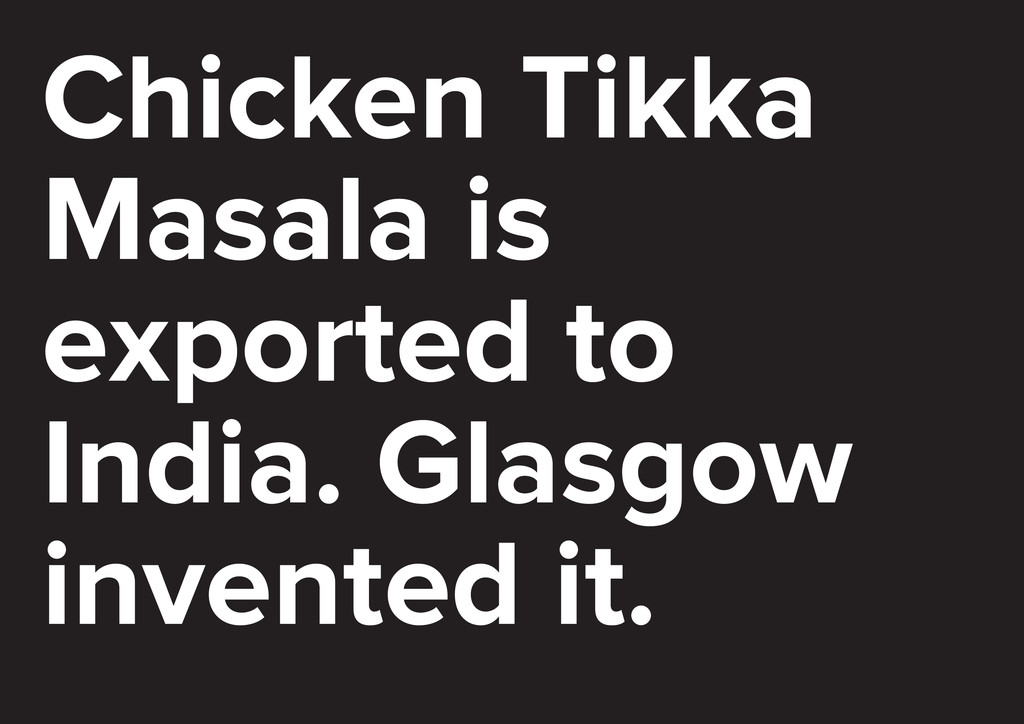 Chicken Tikka Masala is exported to India. Glas...